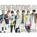GENERATIONS from EXILE TRIBE/SPEEDSTER(初回生産限定盤)(3Blu−ray Disc付)[スマプラ対応]