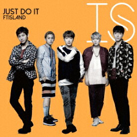 FTISLAND/JUST DO IT(初回限定盤B)(DVD付)