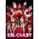 E−girls/E.G. CRAZY(初回生産限定盤)(3DVD付)[スマプラ対応]