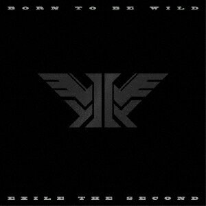 EXILE THE SECOND/BORN TO BE WILD(3DVD付)[スマプラ対応]