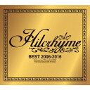 ヒルクライム/BEST 2006−2016(初回限定盤)(DVD付)