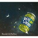Shunske G&The Peas/PEAS OF MIND