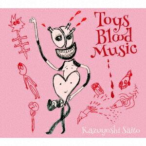 斉藤和義/Toys Blood Music(初回限定盤)