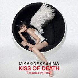 中島美嘉/KISS OF DEATH(Produced by HYDE)(初回生産限定盤)(DVD付)