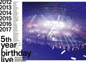 乃木坂46/5th YEAR BIRTHDAY LIVE 2017.2.20−22 SAITAMA SUPER ARENA(完全生産限定盤)