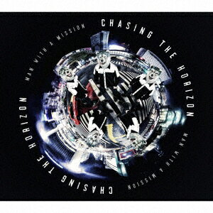 MAN WITH A MISSION/Chasing the Horizon(初回生産限定盤)(DVD付)