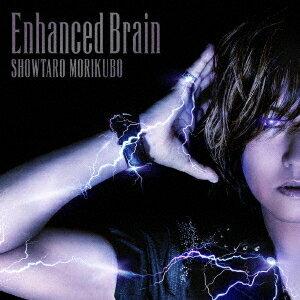 森久保祥太郎/森久保祥太郎 3rdフルアルバム「Enhanced Brain」(DVD付)