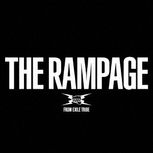 RAMPAGE from EXILE TRIBE/THE RAMPAGE