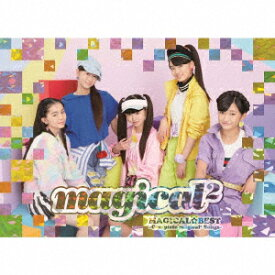 MAGICAL☆BEST −Complete magical2 Songs−(初回生産限定盤)(ライブDVD付)