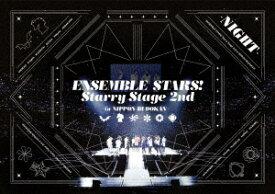 あんさんぶるスターズ!Starry Stage 2nd 〜in 日本武道館〜NIGHT盤