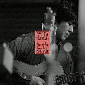 藤巻亮太/RYOTA FUJIMAKI Acoustic Recordings 2000−2010