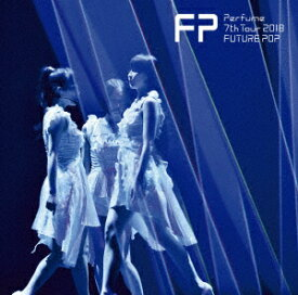 Perfume/Perfume 7th Tour 2018 「FUTURE POP」(通常盤)