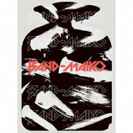 BAND−MAIKO/BAND−MAIKO(完全生産限定盤)(DVD付)