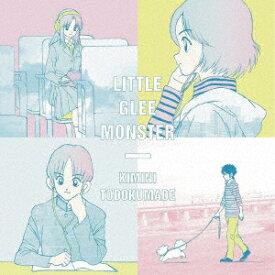 Little Glee Monster/君に届くまで(期間生産限定アニメ盤)(DVD付)