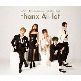 AAA/AAA 15th Anniversary All Time Best −thanx AAA lot−(通常盤)