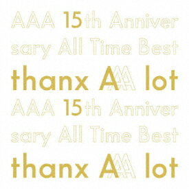 AAA/AAA 15th Anniversary All Time Best −thanx AAA lot−(初回生産限定盤)