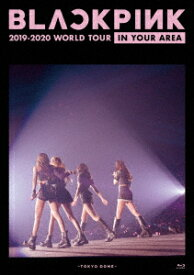 BLACKPINK/BLACKPINK 2019−2020 WORLD TOURIN YOUR AREA−TOKYO DOME−(通常盤)(Blu−ray Disc)