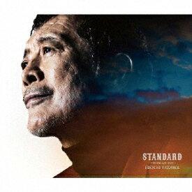 矢沢永吉/STANDARD〜THE BALLAD BEST〜(初回限定盤A)(DVD付)