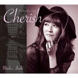 荒木眞衣子/Cherish