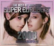 オムニバス/ザ・ベスト・オブ・ノンストップ・スーパー・ユーロビート2008