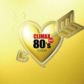 オムニバス/クライマックス・ベスト80'sゴールド