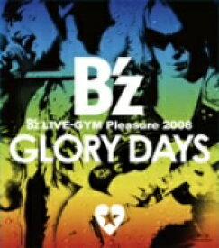 B'z/B'z LIVE−GYM Pleasure 2008−GLORY DAYS−(Blu−ray Disc)