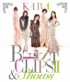 KARA/KARA BEST CLIPS II&SHOWS(初回限定盤)(Blu−ray Disc)
