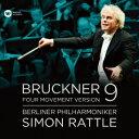 ラトル/ブルックナー:交響曲第9番(第4楽章付)補筆完成版
