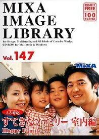 大日本スクリーン製造 MIXA IMAGE LIBRARY Vol.147 すてきなファミリー 室内編 [Windows/Mac] (XAMIL3147)【smtb-s】