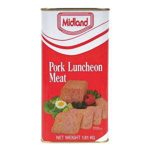 ポークランチョンミート(ポーク)ミッドランド(midland) 業務用1.81kg(1810g) 超特大サイズ! 通常缶詰の5.3缶分!1缶あたりの量で283円と激安!沖縄では人気の定番ポークです! |缶詰 |
