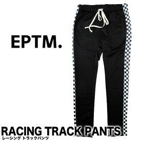 EPTM エピトミ RACING TRACK PANTS EP7901 レーシング トラックパンツ ロングパンツ サイドライン チェック ジャージ