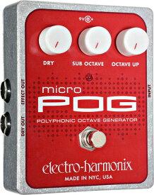 【レビューを書いて次回送料無料クーポンGET】Electro-Harmonix Micro POG 国内用電源アダプター付属 エフェクター [並行輸入品][直輸入品] 【エレクトロ・ハーモニクス】【オクターバー】【エレクトロハーモニクス】【ElectroHarmonix】【Electro Harmonix】【新品】【RCP】