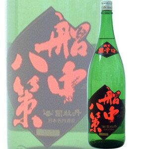 司牡丹 純米超辛口 船中八策  1.8L