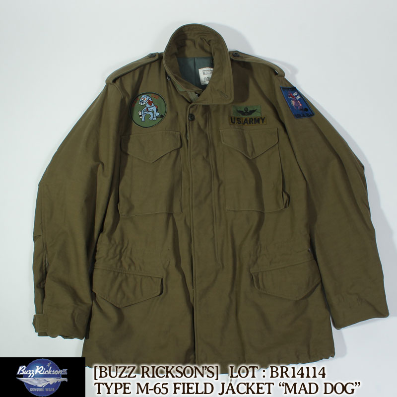 """バズリクソンズ タイプM-65 """"MAD DOG"""" フィールドジャケット [BR14114] ミリタリージャケット COAT,MAN'S,FIELD Buzz Rickson's タイプM-65 U.S.ARMY"""