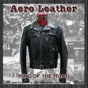 エアロレザー AERO LEATHER レザージャケット 革ジャン 革 メンズ King of the Road Heavy Front Quarter Horsehide [送料無料] [KING …