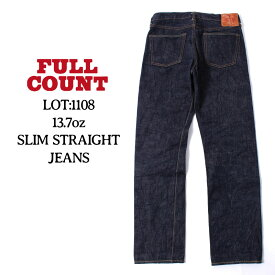 フルカウント FULL COUNT ジーパン スリム ストレートジーンズ STRAIGHT LEGS ジンバブエコットン 13.7oz. メンズ [1108] Px2