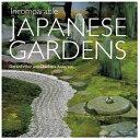 Incomparable Japanese Garden 日本の庭 IBCパブリッシング 写真集 日本庭園 ゴラーズ・ヴィルハー 芸術 アート デザイン 参考書