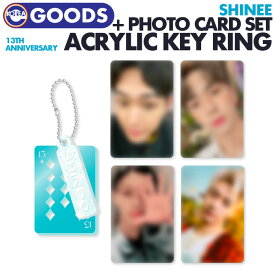 【 ACRYLIC KEY RING + PHOTO CARD SET / アクリルキーリング+フォトカードセット 】【 SHINee 13th ANNIVERSARY 】【数量限定1次予約】シャイニー SMTOWN & STORE 公式グッズ