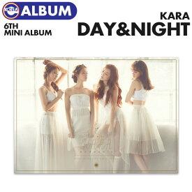 【ポスターなしで格安、即日発送】 KARA 6th Mini Album [Day&Night]