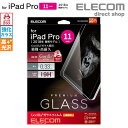 エレコム iPad Pro 11インチ 2018年モデル ガラスフイルム タブレット アイパッド 液晶保護 保護フイルム ゴリラガラ…