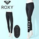 ロキシー ROXY ラッシュレギンス レディース PEARL DIVE ラッシュガード レギンス スパッツ UVカット 紫外線対策 サー…