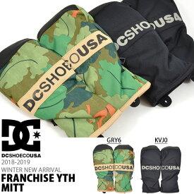 スノーグローブ DC Shoes ディーシー シューズ キッズ FRANCHISE YTH MITT ミトン 手袋 ジュニア 子供 スノーボード スノボ スキー 防寒 ディーシー シュー18/19 20%off