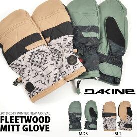 送料無料 スノーグローブ DAKINE ダカイン レディース FLEETWOOD MITT GLOVE 手袋 防寒 スノーボード スノボ スキー スノー グローブ 日本正規品 AI237-764 AI23776418/19 10%off