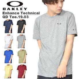【すぐ使える100円割引クーポン配布中】 半袖 Tシャツ OAKLEY オークリー Enhance Technical QD Tee.19.03 メンズ ワンポイントロゴ シャツ スポーツ トレーニング 吸汗速乾 プリント Tシャツ 得割30
