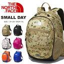 送料無料 ザ・ノースフェイス THE NORTH FACE SMALL DAY キッズ スモールデイ デイパック 15L リュックサック レディ…