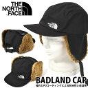 送料無料 耳まで防寒 キャップ THE NORTH FACE ザ・ノースフェイス Badland Cap バッドランド キャップ 帽子 ケーバ …