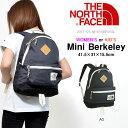 送料無料 リュックサック ザ・ノースフェイス THE NORTH FACE K Mini Berkeley レディース 19L キッズ ミニバークレー デイパッ...