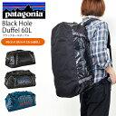 送料無料 ダッフルバッグ patagonia パタゴニア Black Hole Duffel 60L メンズ レディース ブラックホール ダッフル ボストン バ...