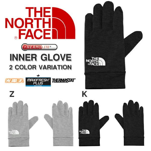 快適な保温力と優れた吸汗発散性 手袋 ノースフェイス THE NORTH FACE インナー グローブ Inner Glove メンズ レディース サーマスタット 保温 遠赤外線 光電子 マキシフレッシュ 抗菌 消臭