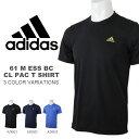 半袖Tシャツ アディダス adidas メンズ 61 M ESS BC CL PAC T SHIRTS ロゴ スポーツウェア トレーニングウェア ワンポイント トレーニング ランニング ジョギング ス